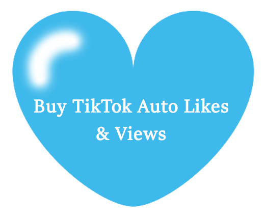 Buy TikTok Auto Likes & Views